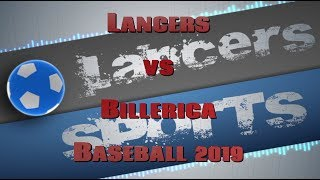 LHS Baseball vs Billerica 2019