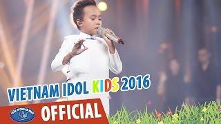 VIETNAM IDOL KIDS 2016 - GALA 5 - TIỀN GIANG QUÊ EM - HỒ VĂN CƯỜNG
