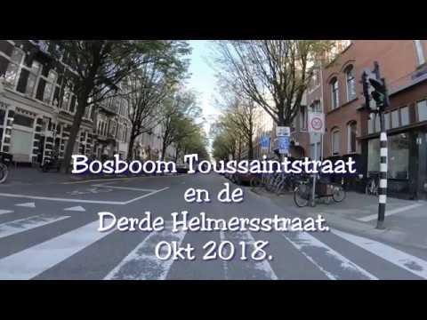 4K. Streetview Amsterdam West.  Bosboom Toussaintstraat, Derde Helmersstraat. Okt. 2018.