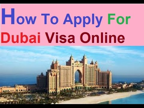 How To Apply For Dubai Visa Online