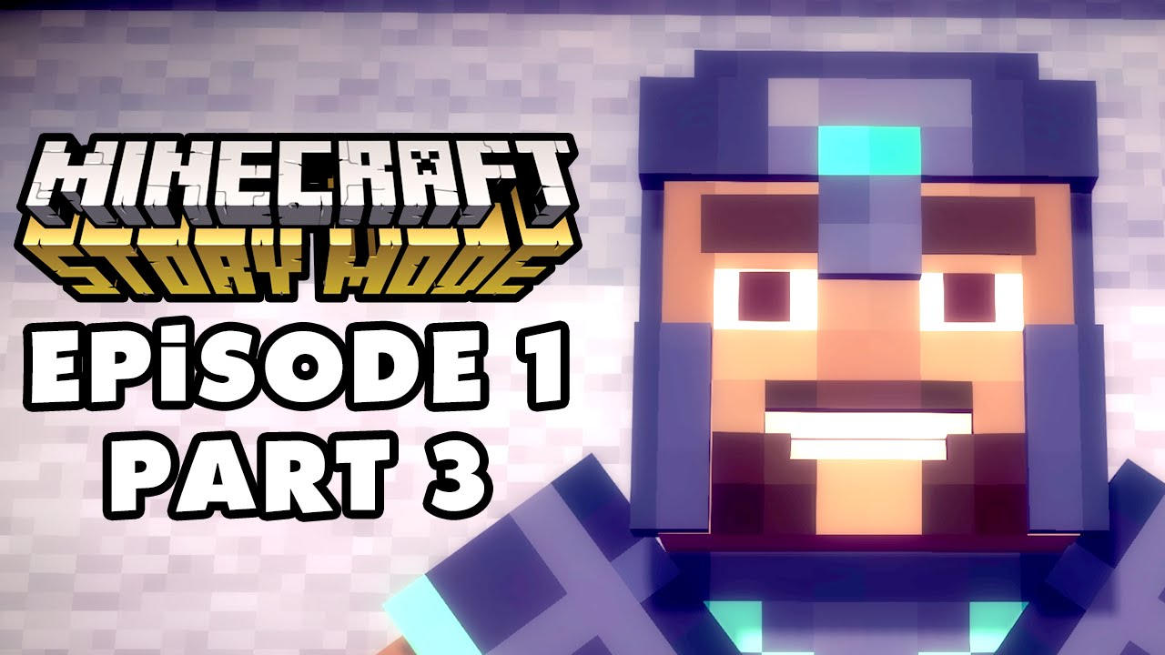 Minecraft: Story Mode - Episode 1: The Order of the Stone - Gameplay  Walkthrough Part 3 (PC)