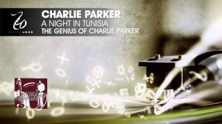 Charlie Parker - A Night In Tunisia - The Genius of Charlie Parker