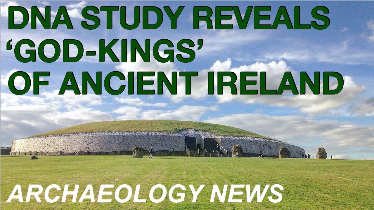 BREAKING NEWS - Ancient DNA at Newgrange reveals 'God-Kings' of Prehistoric Ireland // Archaeology