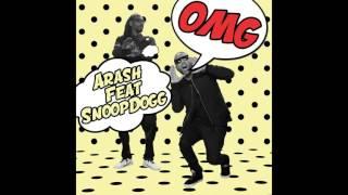 Arash feat. Snoop Dogg - OMG (FTampa & WAO Remix)
