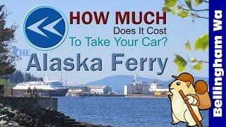 Alaska Ferry From Washington Fares - How Much Does It Cost?