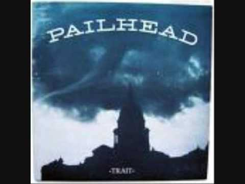 Pailhead I Will Refuse