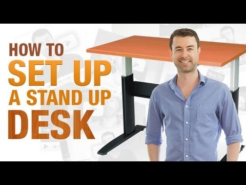 How To Set Up A Stand Up Desk Video