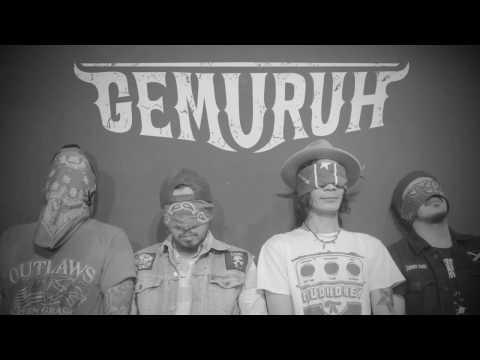 GEMURUH - MENOLAK LUPA