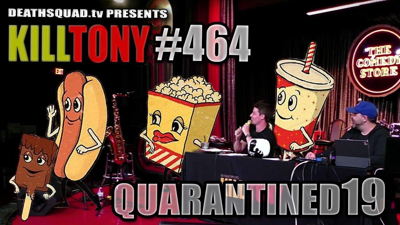 KILL TONY #464
