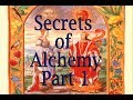 Secrets of Alchemy and it's symbols. Part 1 of 7