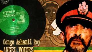 Congo Ashanti Roy_Angel Voices + Angelic Dub
