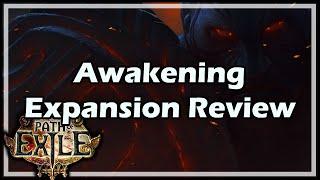 [Path of Exile] Awakening Expansion Review