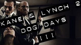 Kane & Lynch 2: Dog Days - III - GAMEPLAY PC HD