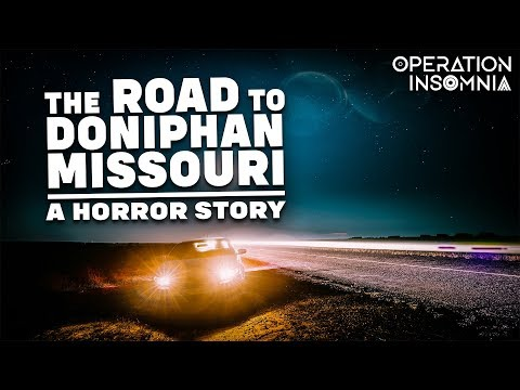 The Road to Doniphan, Missouri | Scary Road Trip Horror Story | Scary Stories