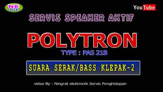Video Servis SPEAKER POLYTRON PASS 21 download MP3, 3GP, MP4, WEBM, AVI, FLV April 2018