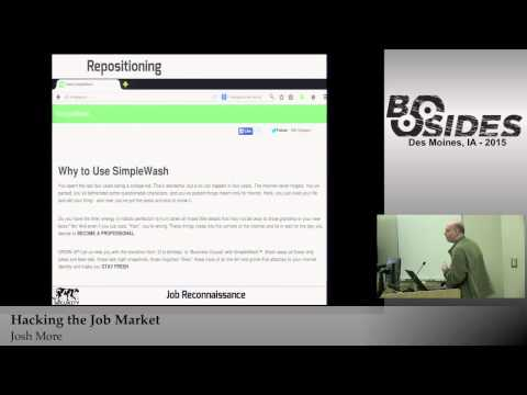 BSidesIOWA 2015 Track2: Hacking the Job Market by Josh More