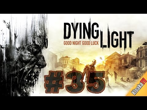 Dying Light Gameplay Part 35 - Find a way to reach Dr. Camden