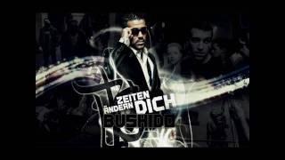 Bushido Album- Öffne uns die Tür (Feat Kay One)