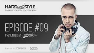 Episode #9 | Headhunterz - HARD with STYLE | Hardstyle