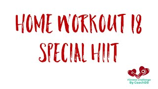 Home Workout 18: Special HIIT