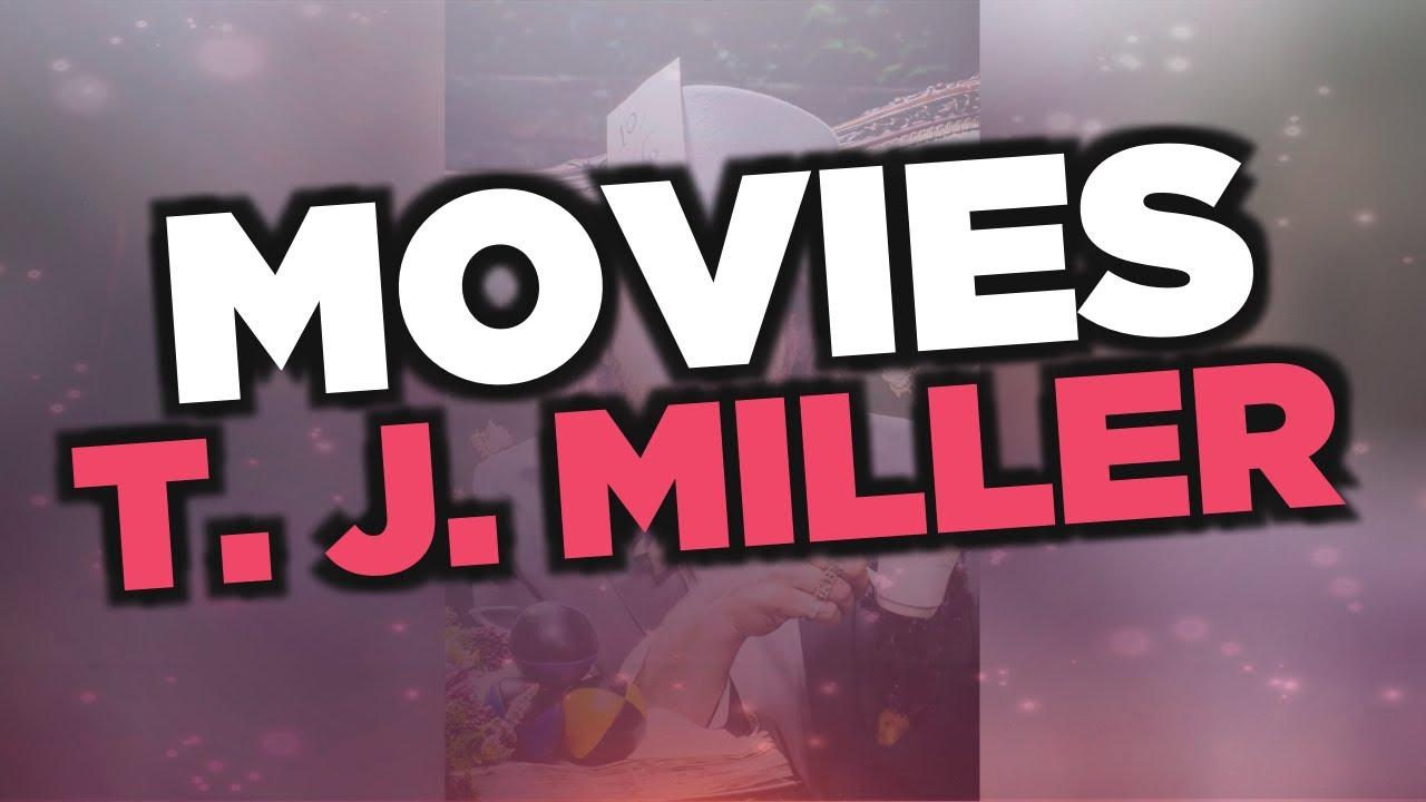 Best T. J. Miller movies - YouTube