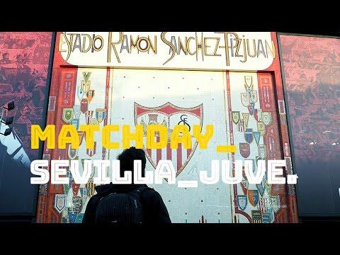 12 horas en Sevilla_Vivimos el Sevilla-Juventus de Champions League