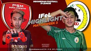 IFeL Reguler League Matchweek 3 - PSM Makassar Vs PSS Sleman