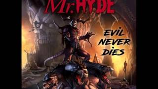 Mr. Hyde - Evil Never Dies (prod by Nuttkase)
