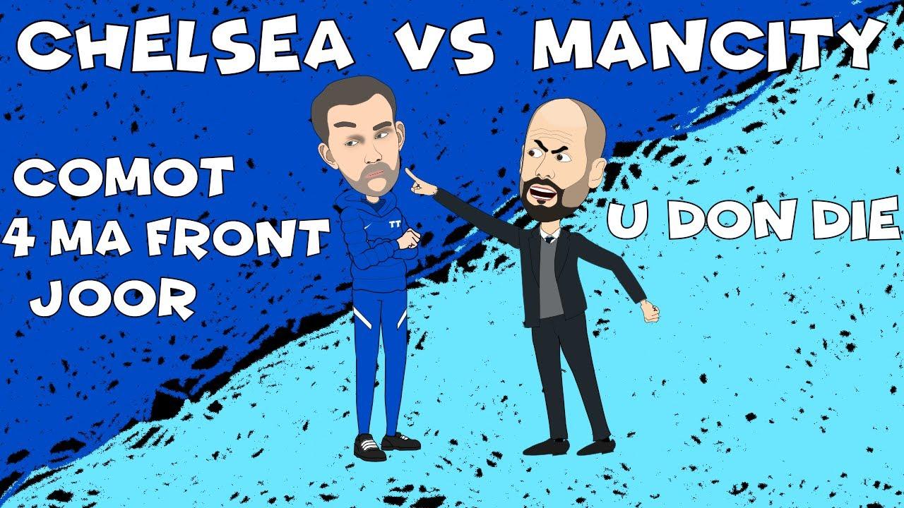 Download Chelsea Vs Manchester City Anticipation 🤪🤣⚽😁🏆