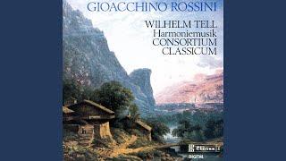 Wilhelm Tell: IX. Preludio Atto quarto. Maestoso - Allegro vivace