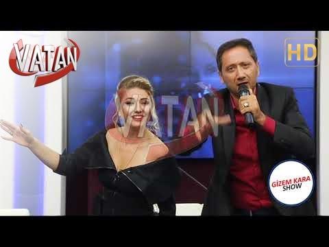GİZEM KARA SHOW VATAN TV - GİZEM KARA & ŞAHİN YÜCEBAŞ ZİLLERİ TAKMIŞ GELMİŞ YANIMA