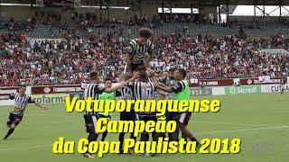 Histórico! O inédito título do Votuporanguense na Copa Paulista