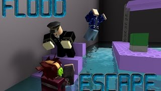 ROBLOX Flood Escape Revisit (yeaaaaaaaaaahhhh!!!)