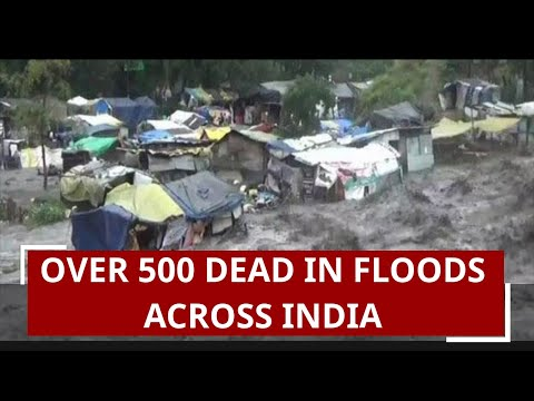 Over 500 dead in floods across India; Bihar, Uttarkashi, Himachal Pradesh worst hit