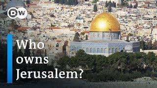 Who owns Jerusalem? | DW Documentary