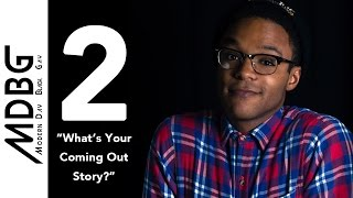 Modern Day Black Gay: What's Your Coming Out Story?