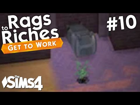 The Sims 4 Get To Work - Rags to Riches - Part 10