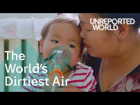 Dying to breathe: Mongolia's polluted air | Unreported World