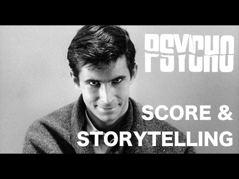 Psycho - Music As Storytelling