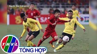 THVL | 5 lý do đưa Việt Nam lên ngôi AFF Suzuki Cup 2018