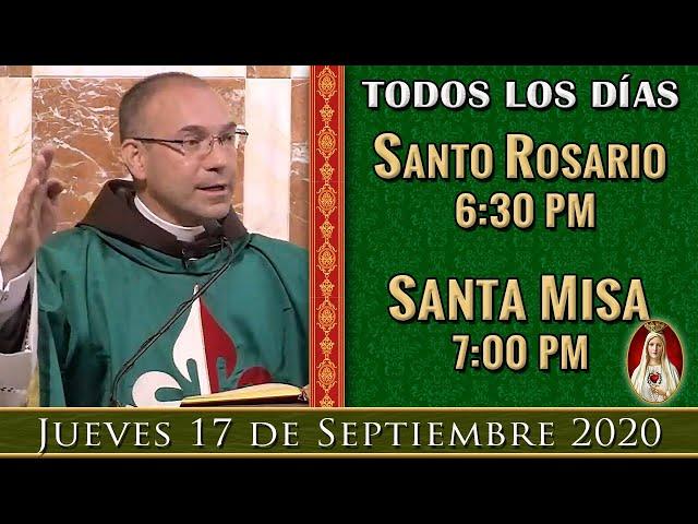 ROSARIO Y MISA DE HOY - Jueves 17 de Septiembre 6:30PM - POR TUS INTENCIONES