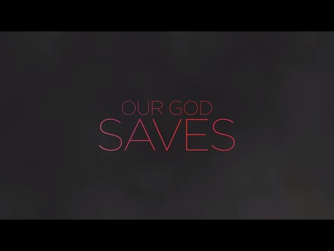 Paul Baloche - Our God Saves (Official Lyric Video)