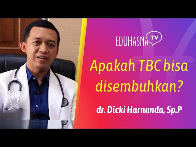 APAKAH TBC BISA DISEMBUHKAN? Edukasi Hasna Medika