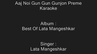 Aaj Noi Gun Gun Gunjon Preme - Karaoke - Lata Mangeshkar