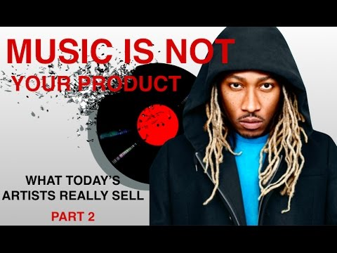 Music is not your product - What Artists Really Sell [P2]