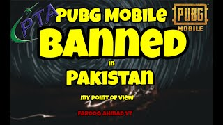 My Point of view about PUBG Mobile BANNED in Pakistan |