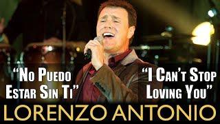 """Lorenzo Antonio - """"No Puedo Estar Sin Ti (I Can"""