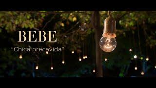 Смотреть клип Bebe - Chica Precavida