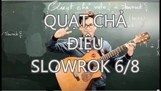 (GPT guitar school) Bai 12b QUAT CHA SLOWROCK