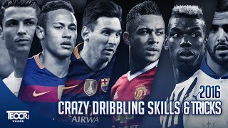 Crazy Dribbling Skills & Tricks 2016 |HD|